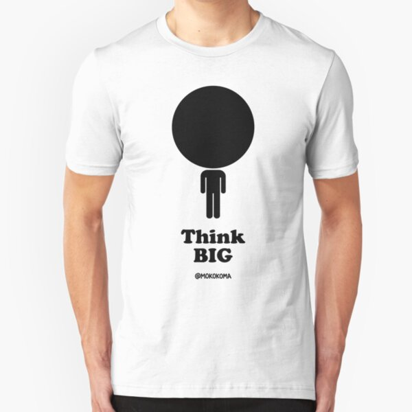 Think Big Slim Fit T-Shirt