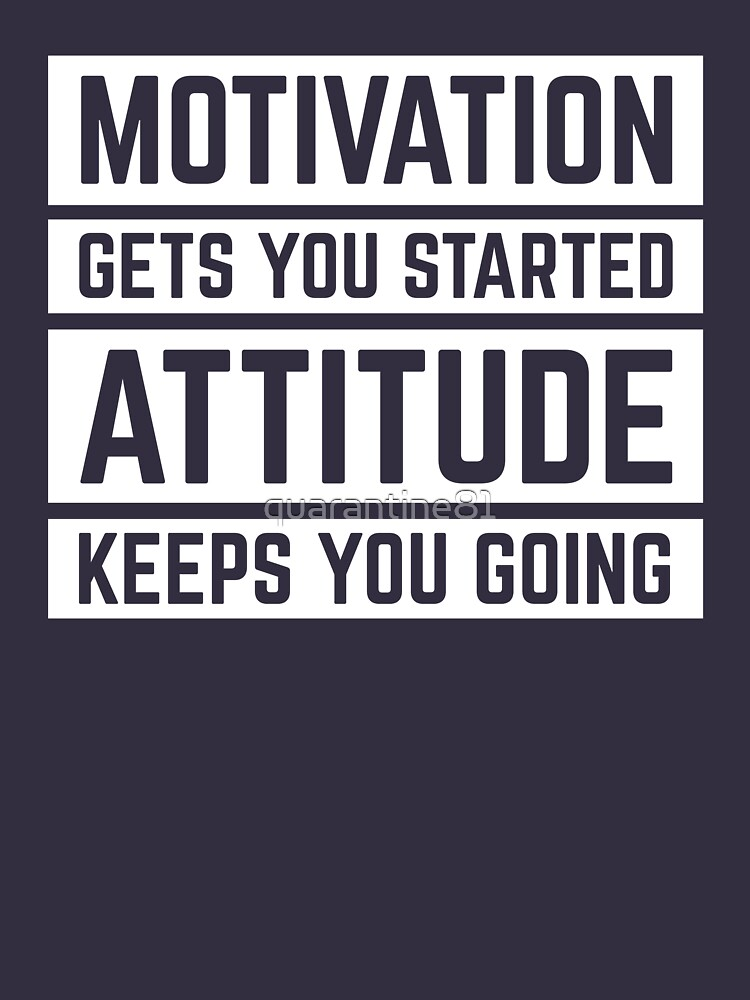 Motivation Gets You Started Gym Quote by quarantine81