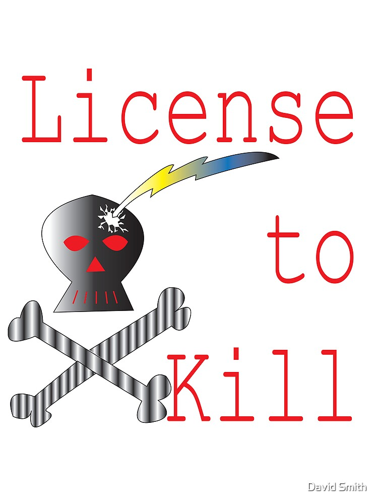 License to kill by David Smith