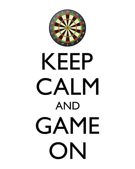 Keep Calm And Game On Dart Board Posters By Igorsin Redbubble