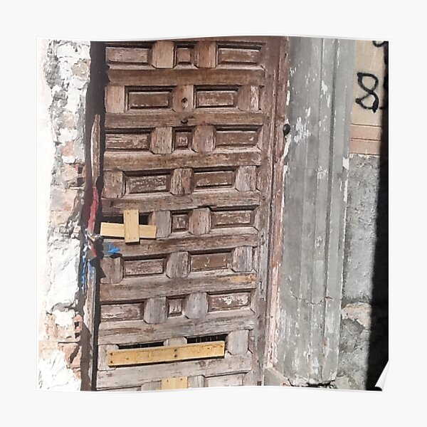The old door in the old house of the historic district of a Spanish city Poster