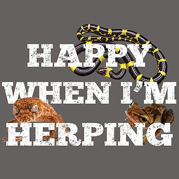 Herper Funny Design - Happy When Im Herping by kudostees