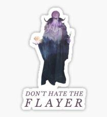 Don't Hate the Flayer - Illithid / Mind Flayer DnD Art Sticker