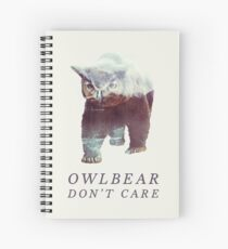 Owlbear Don't Care Spiral Notebook