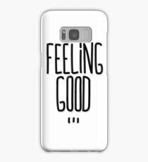Feeling Good ... Samsung Galaxy Case/Skin