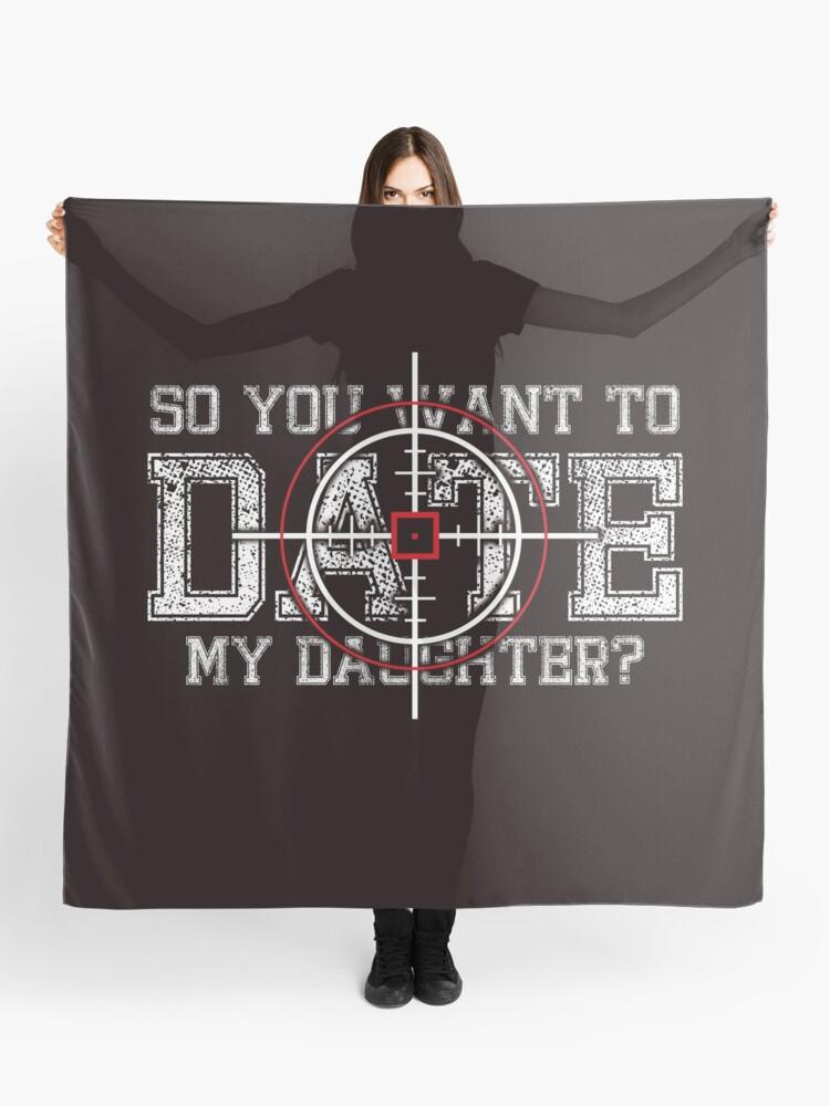 c1fc138923 So You Wanna Date My Daughter T-Shirt Funny Dad's BullsEye Target Good Aim  Gift