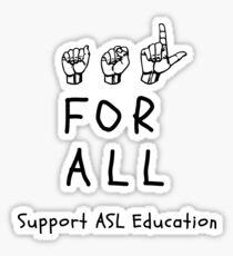 ASL für ALLE - Support ASL Bildung Sticker