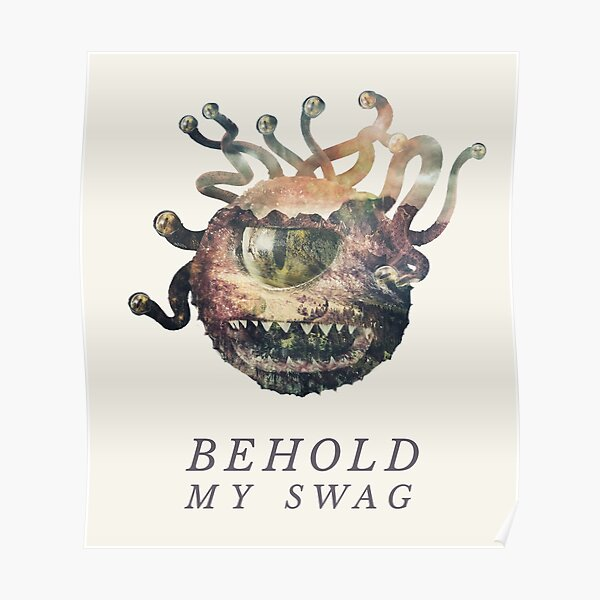 Behold My Swag - Beholder DnD / D&D / Dungeons and Dragons Typography Art Poster