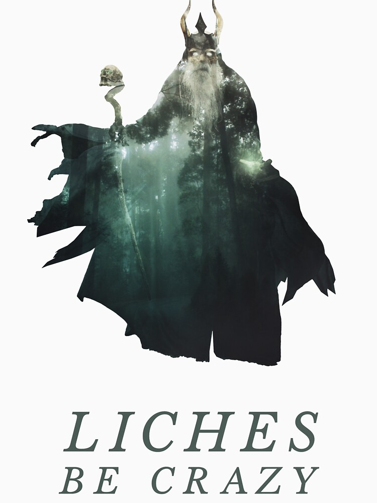 Liches Be Crazy - Lich D&D / DnD / Dungeons and Dragons Typography Art by andywynn