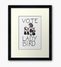 VOTE LADY BIRD Framed Print