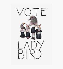 VOTE LADY BIRD Photographic Print