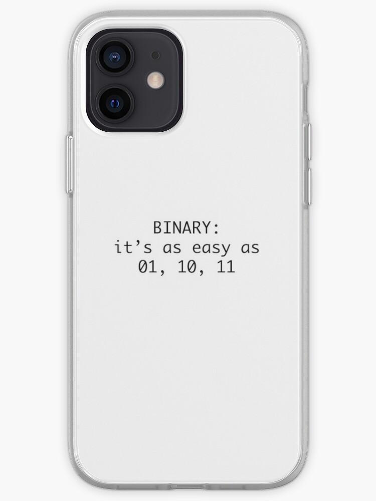 Binaire - C'est aussi simple que 01, 10, 11 - humour de code noir - blague de programmeur drôle   Coque iPhone