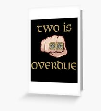 New Orleans Saints Two is Overdue Greeting Card