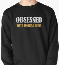 Obsessed With Jughead Jones Pullover