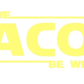 May the Bacon be with you by gckbc