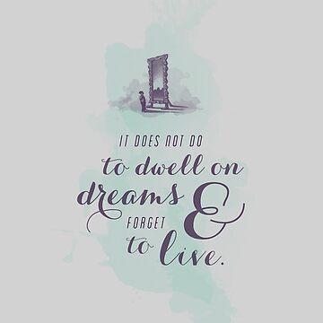 Dwell on Dreams by kellydot