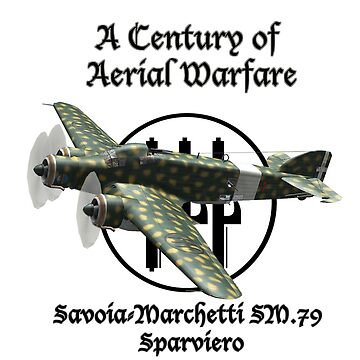 Savoia-Marchetti SM.79 A Century of Aerial Warfare by BasilBarfly