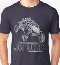Dune Buggy Just Dune It Race Unisex T-Shirt