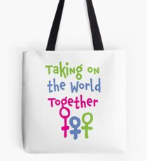 Taking on the World - Women's March Alliance Tote Bag