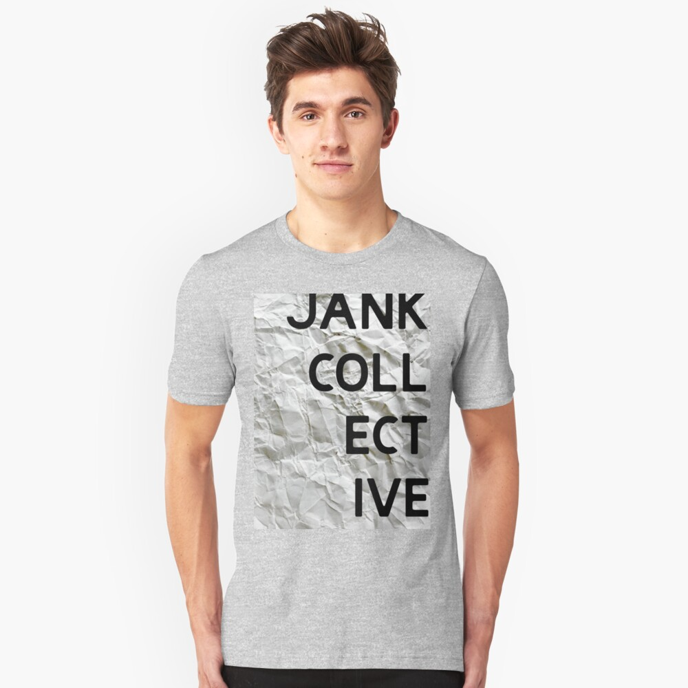 JANK COLLECTIVE Unisex T-Shirt Front