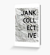 JANK COLLECTIVE Greeting Card