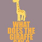 What Does The Giraffe Say? by nadiairianto