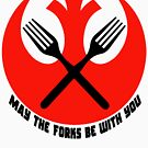 May the Forks Be With You by Connie Roberts-Huth