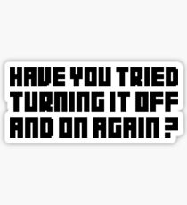 Turning It Off Sticker