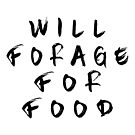Will Gather for Food, Men's shirt, Forager Foraging Shirt, Wildcrafter, Gift for Outdoorsmen, Funny Foraging Shirt, Bushcraft Survival Gift  by VisionQuestArts