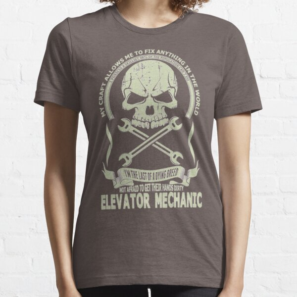 I'm The Last Of A Dying Breed Elevator Mechanic SG982 Best Product Essential T-Shirt