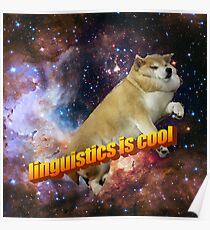 linguistics is cool -- doggo aesthetic Poster