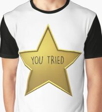 You Tried Gold Star Graphic T-Shirt