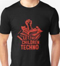 LET THE CHILDREN TECHNO T-Shirt