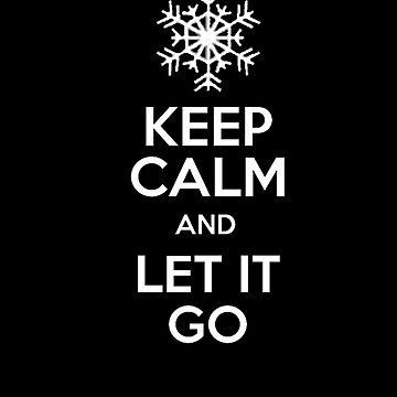 Keep Calm and LET IT GO ! by alemag