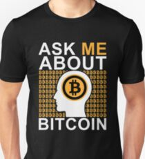 Ask Me About Bitcoin Unisex T-Shirt