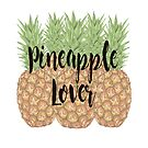 «Pineapple Lover» de weloveboho
