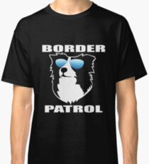 Border Patrol | Border Collie | NickerStickers on Redbubble Classic T-Shirt