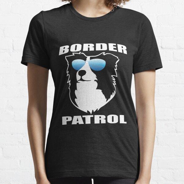 Border Patrol | Border Collie | NickerStickers on Redbubble Essential T-Shirt