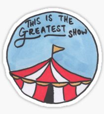 The Greatest Show (Day) Sticker