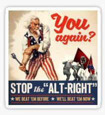 You Again? Uncle Sam Anti Nazi, Anti Racist, Anti Alt-Right Propaganda Graphic Sticker