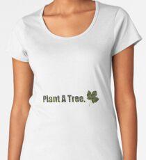 Plant a tree Women's Premium T-Shirt
