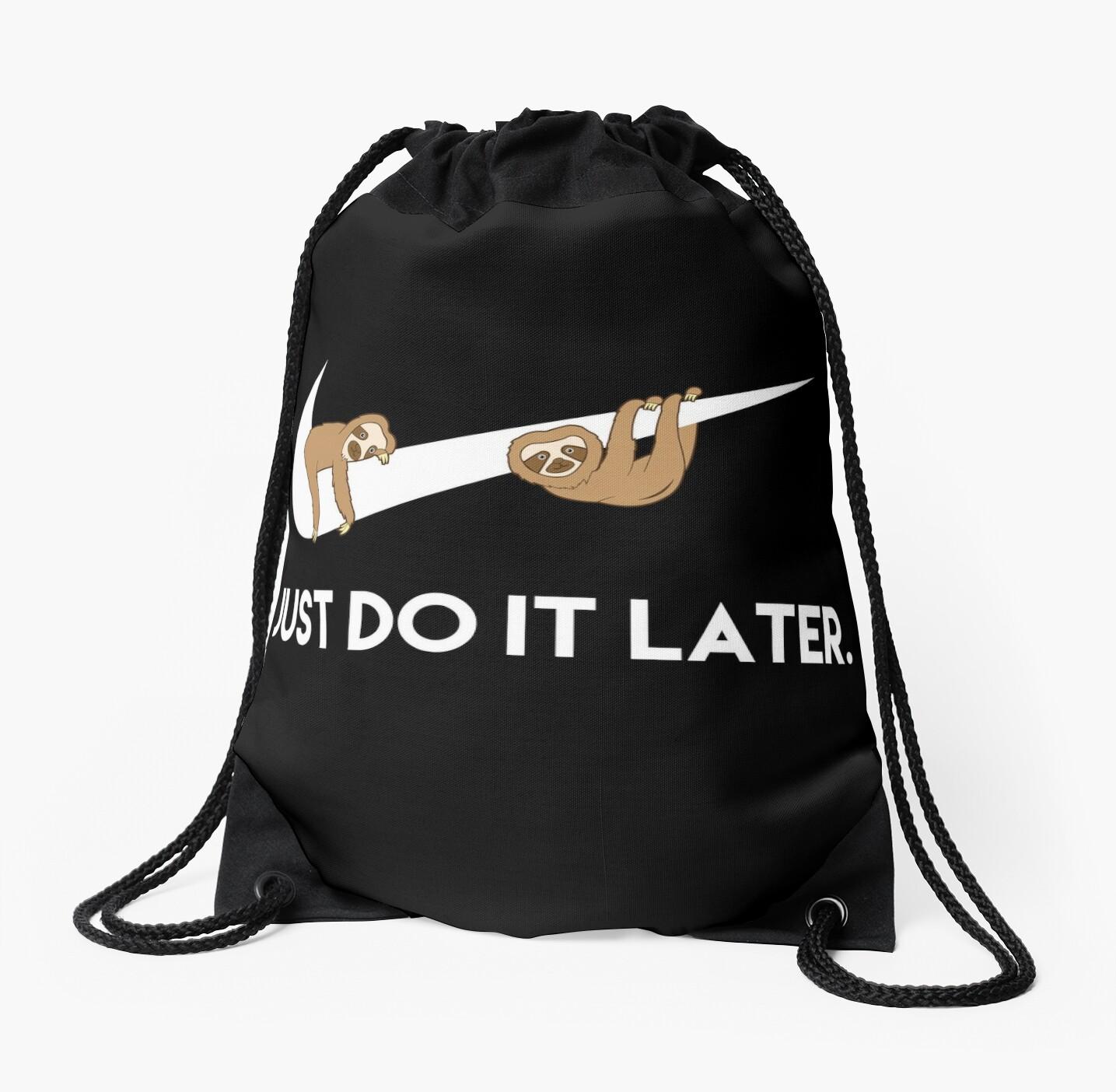 Just Do It Later. Sloths. by LemonRindDesign