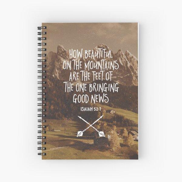 ISAIAH 52:7 Spiral Notebook