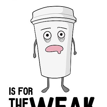 Sleep is for the WEAK! by -Andropov-