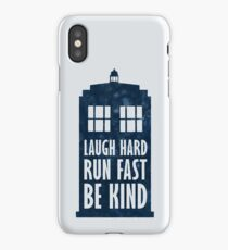 Laugh Hard - Run Fast - Be Kind iPhone Case