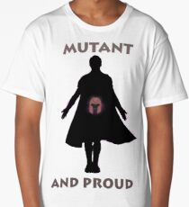 Mutant and proud Long T-Shirt