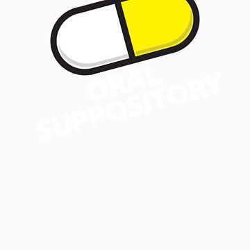 Oral Suppository by generalfranco