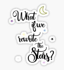 Was, wenn wir die Sterne umschreiben? Sticker