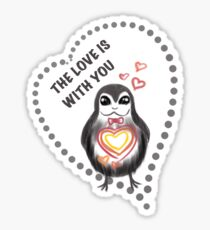 The Love is With You Sticker