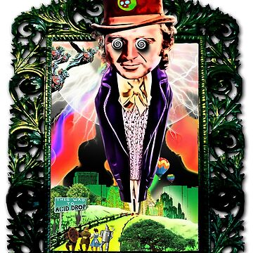 Acid Drop - Wizard of Wonka by grindthis